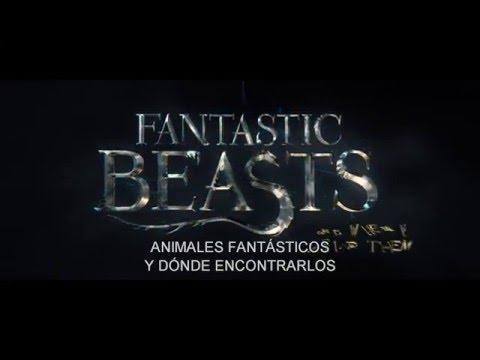 ANIMALES FANTÁSTICOS Y DÓNDE ENCONTRARLOS - Trailer 1 - Oficial Warner Bros. Pictures